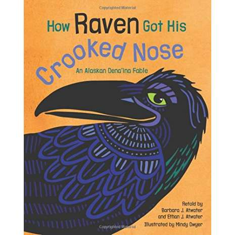 Young Readers, How Raven Got His Crooked Nose