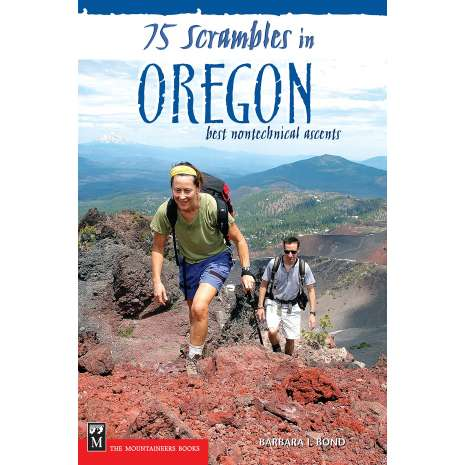 Oregon Travel & Recreation Guides :75 Scrambles in Oregon: Best Non-technical Ascents