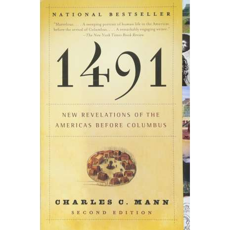 History, 1491: New Revelations of the Americas Before Columbus