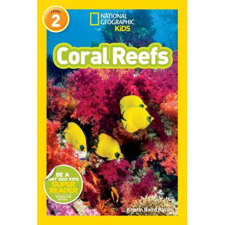 Young Readers, National Geographic Readers: Coral Reefs