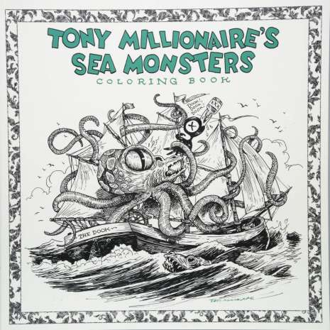 Coloring Books :Tony Millionaire's Sea Monsters Coloring Book