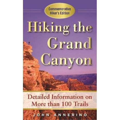 Rocky Mountain and Southwestern USA Travel & Recreation :Hiking the Grand Canyon: A Detailed Guide to More Than 100 Trails