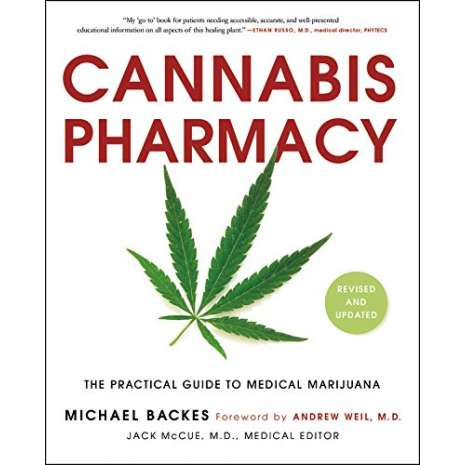 Cannabis & Counterculture Books :Cannabis Pharmacy: The Practical Guide to Medical Marijuana -- Revised and Updated