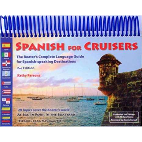 Flags, Signals & Language :Spanish for Cruisers