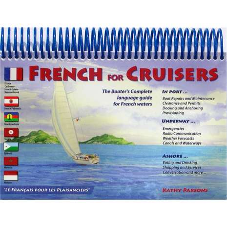 Flags, Signals & Language :French for Cruisers