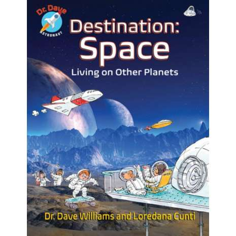 Space & Astronomy for Kids, Destination: Space