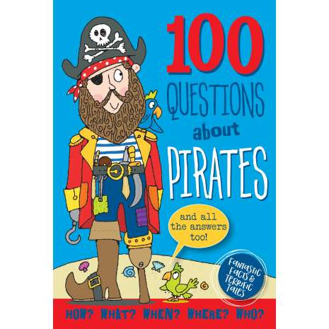 Pirates :100 Questions About Pirates