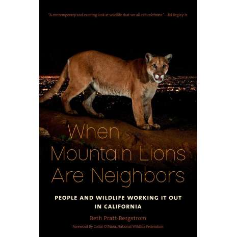 Conservation & Awareness :When Mountain Lions Are Neighbors: People and Wildlife Working It Out in California