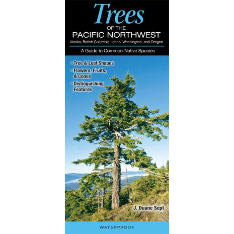 Pacific Northwest Field Guides :Trees of the Pacific Northwest