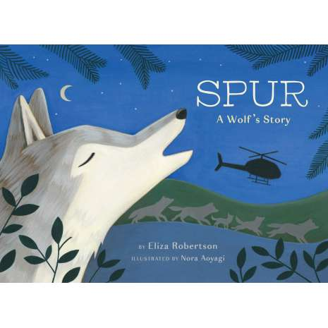 Animals, Spur, a Wolf's Story