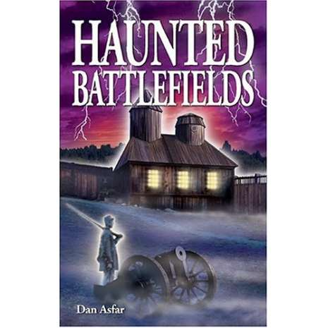 Ghost Stories :Haunted Battlefields