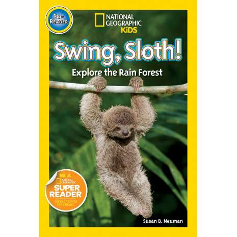 Books for Zoo Gift Shops :National Geographic Readers: Swing Sloth!: Explore the Rain Forest