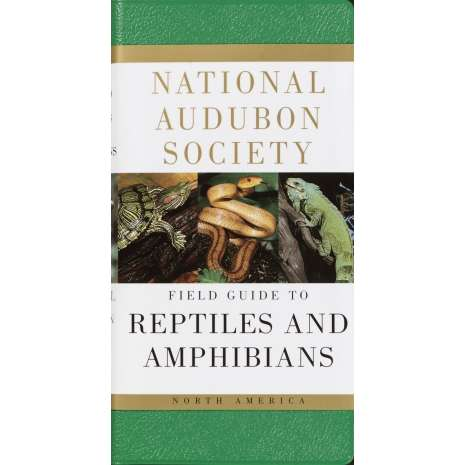 Reptile & Mammal Identification Guides, National Audubon Society Field Guide to Reptiles and Amphibians: North America