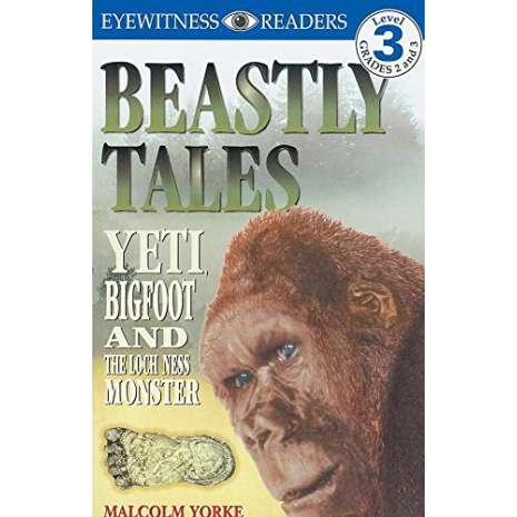 Bigfoot for Kids, DK Readers: Beastly Tales (Level 3: Reading Alone)