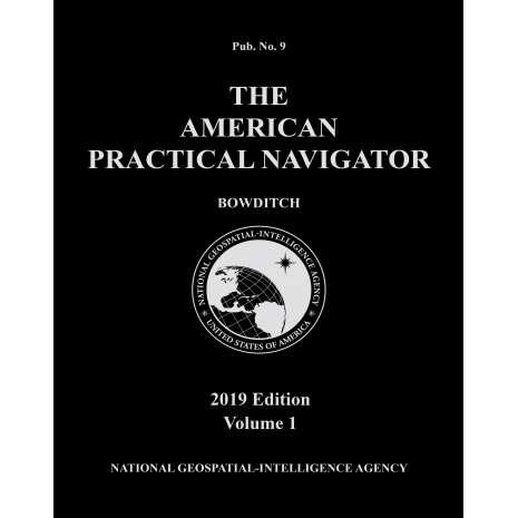 "Bowditch - American Practical Navigator :American Practical Navigator ""Bowditch"" 2019 Vol. 1 PAPERBACK"