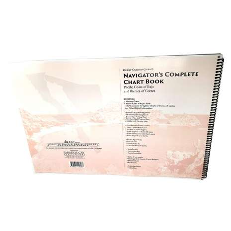 Mexico to Central America :Gerry Cunningham's Navigator's Complete Chart Book: Pacific Coast of Baja and The Sea of Cortez