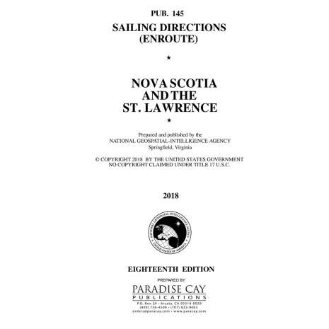 Sailing Directions Enroute :PUB 145 SAILING DIRECTIONS ENROUTE: NOVA SCOTIA  AND THE ST. LAWRENCE