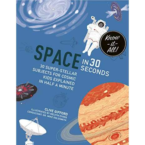 Space & Astronomy for Kids :Space in 30 Seconds