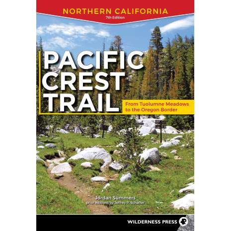 California Travel & Recreation :Pacific Crest Trail: Northern California: From Tuolumne Meadows to the Oregon Border