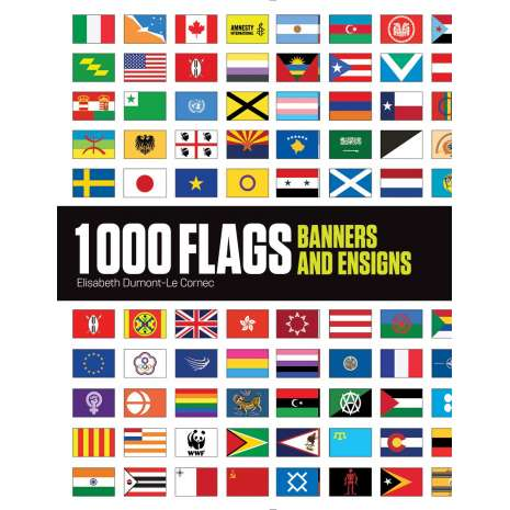 Maritime & Naval History :1000 Flags: Banners and Ensigns