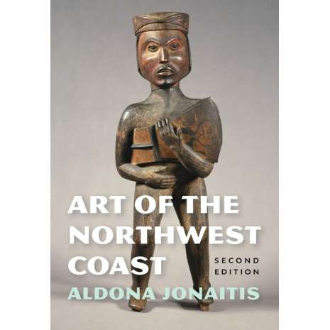 Native American Related :Art of the Northwest Coast, 2nd Edition