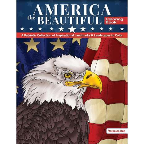 Coloring Books :America the Beautiful Coloring Book: A Patriotic Collection of Inspirational Landmarks & Landscapes to Color