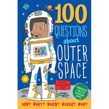 Space & Astronomy for Kids :100 Questions About Outer Space