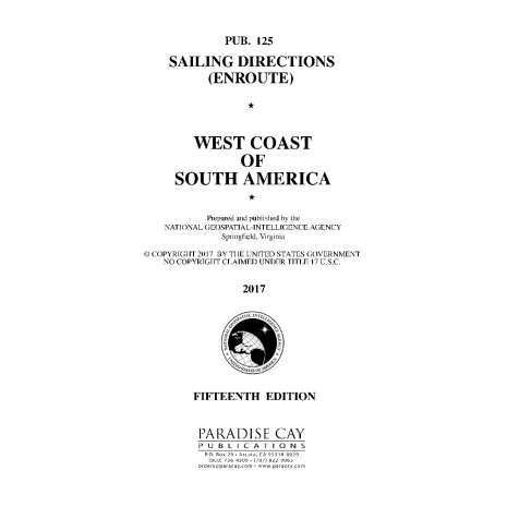 Sailing Directions Enroute :PUB 125: Sailing Directions West Coast of South America (Enroute)