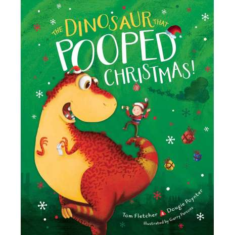 Dinosaurs & Reptiles :The Dinosaur That Pooped Christmas!
