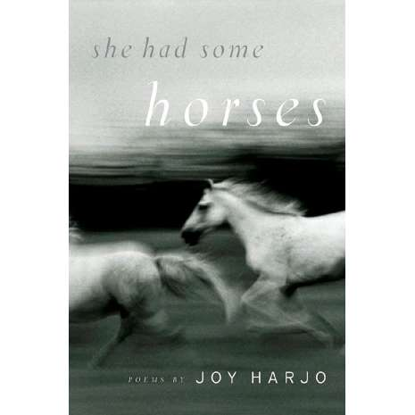 Native American Related :She Had Some Horses: Poems