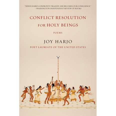 Native American Related :Conflict Resolution for Holy Beings: Poems