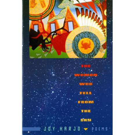 Native American Related :The Woman Who Fell from The Sky: Poems