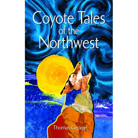 Native American Related :Coyote Tales of the Northwest