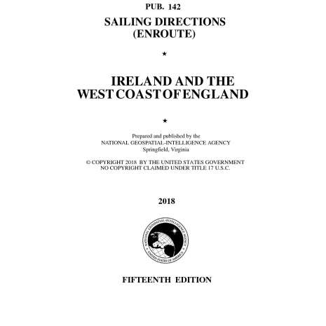 Sailing Directions Enroute :PUB 142 Sailing Directions Enroute: Ireland and the West Coast of England