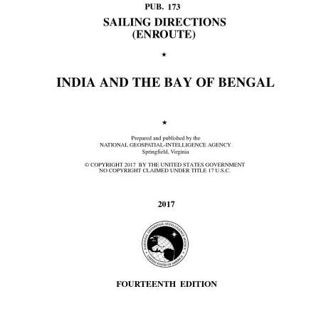 Sailing Directions Enroute :PUB 173 Sailing Directions Enroute: India and The Bay of Bengal