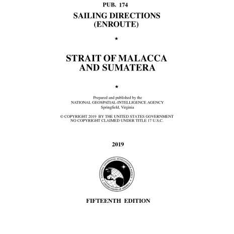 Sailing Directions Enroute :PUB 174 Sailing Directions Enroute: Strait of Malacca and Sumatera