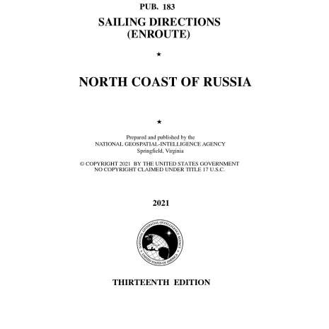 Sailing Directions Enroute :PUB 183 Sailing Directions Enroute: North Coast of Russia
