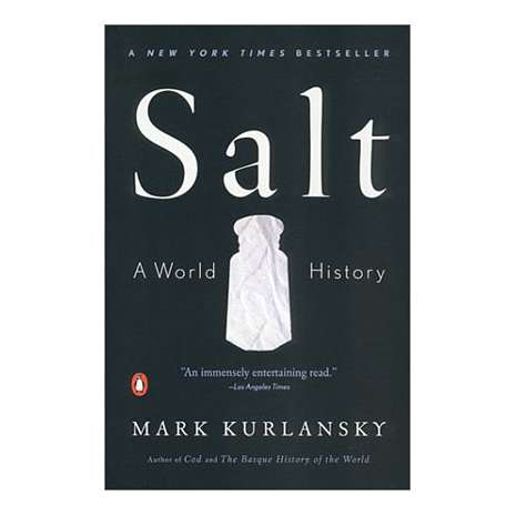 History, Salt: A World History
