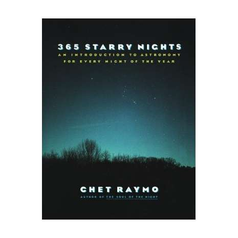 Astronomy & Stargazing :365 Starry Nights : An Introduction to Astronomy for Every Night of the Year
