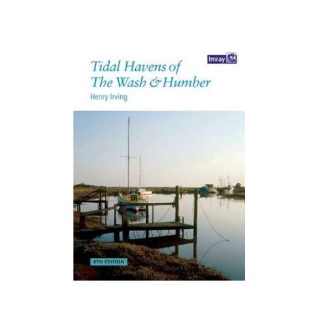 Europe & the UK :Tidal Havens of the Wash and Humber, 6th edition (Imray)
