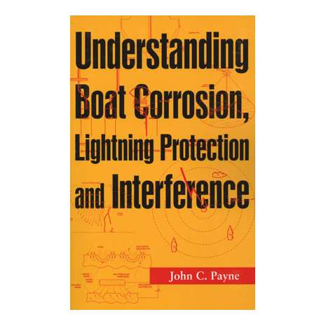 Boat Maintenance & Repair, Understanding Boat Corrosion, Lightning Protection & Interference