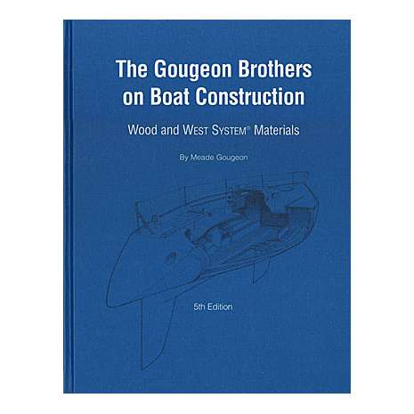 Boat Building :Gougeon Brothers on Boat Construction