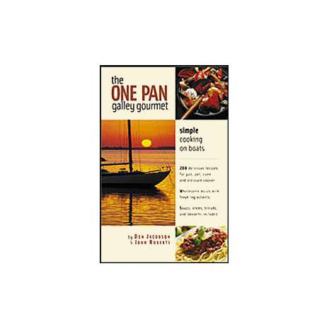 Cooking Aboard :One-Pan Galley Gourmet