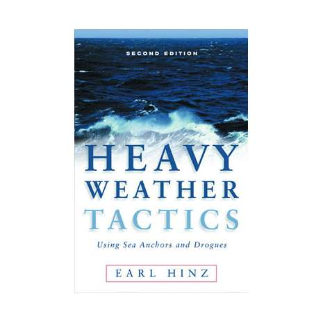 Boathandling & Seamanship, Heavy Weather Tactics Using Sea Anchors & Drogues, 2nd edition