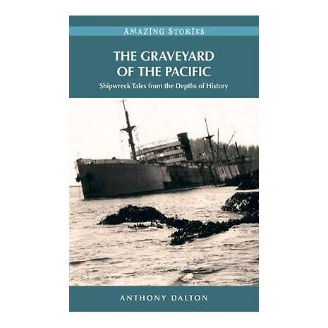 Shipwrecks & Maritime Disasters :Graveyard of the Pacific
