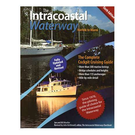 Florida and Southeastern USA Travel & Recreation, Intracoastal Waterway: Norfolk to Miami, 6th edition