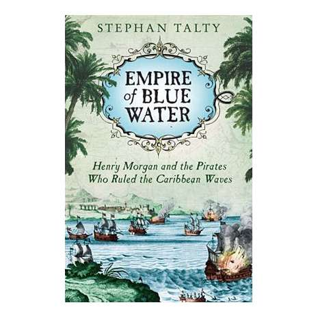 Pirates :Empire of Blue Water