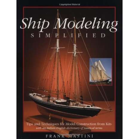 Modeling & Woodworking, Ship Modeling Simplified