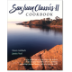 Regional Cooking :San Juan Classics II Cookbook