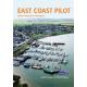 Europe, East Coast Pilot: Great Yarmouth to Ramsgate 5TH ED